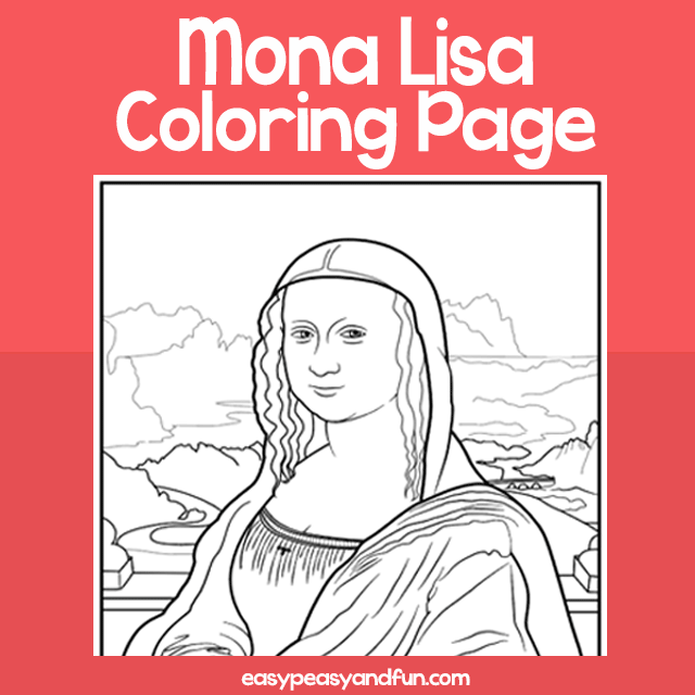 Mona Lisa Coloring Page Easy Peasy And Fun Membership
