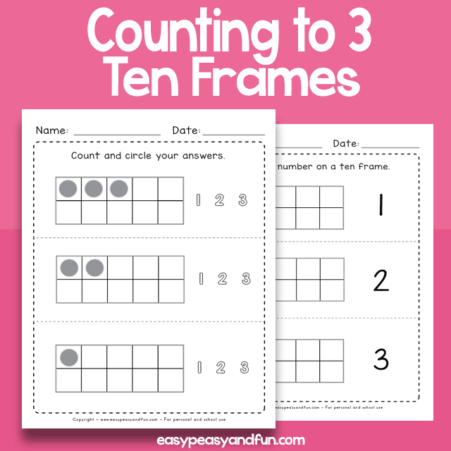 Counting to 3 Ten Frames Worksheets