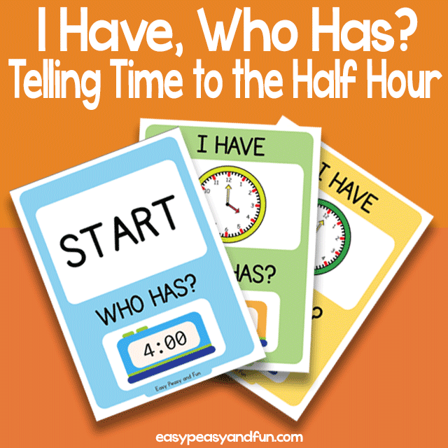 I Have WHo Has Telling Time to the Half Hour