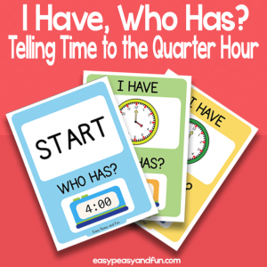 I have, Who Has Telling Time to The Quarter Hour