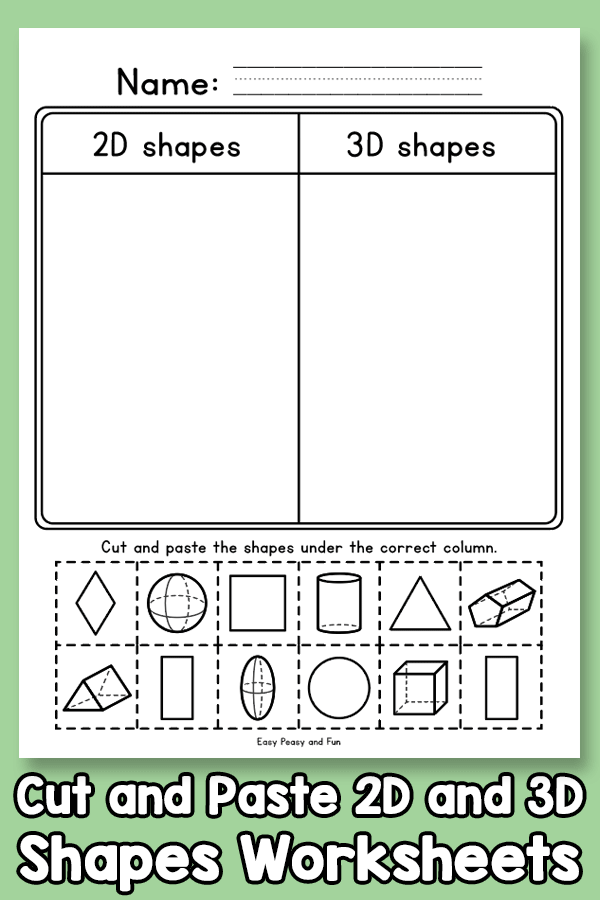 Cut and Paste 2D and 3D - Shapes Worksheets for Kindergarten, 1st and Second grade
