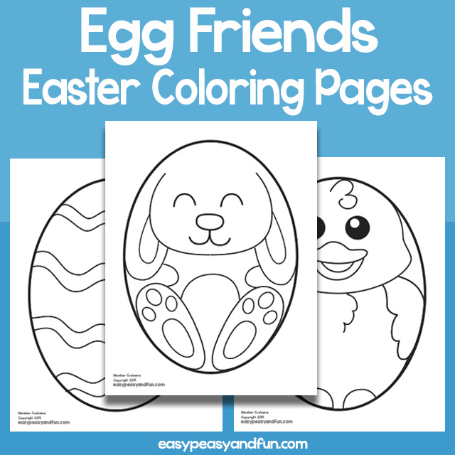 Egg Friends Easter Coloring Pages Easy Peasy And Fun