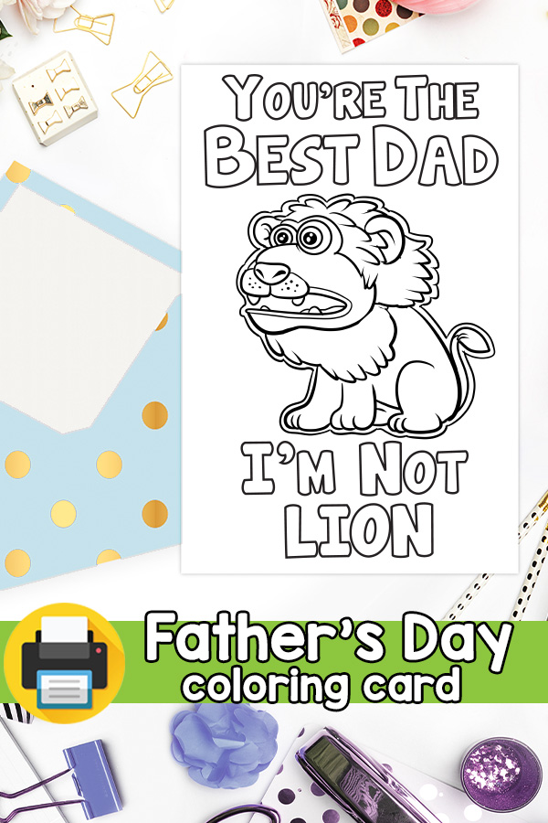 Fathers Day Card Best Dad I'm Not Lion Pun Card
