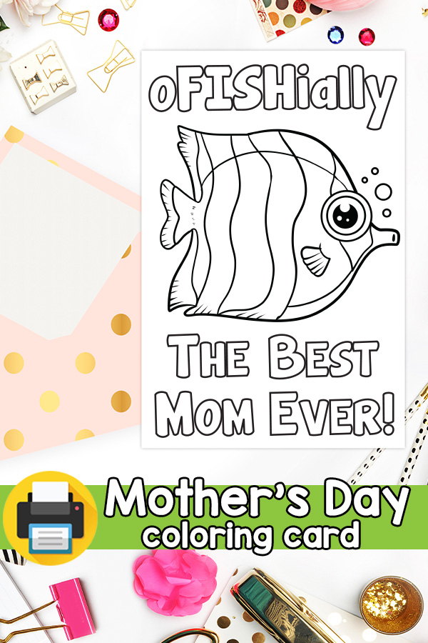 Printable Ofishially the Best Mom Ever Mothers Day Card
