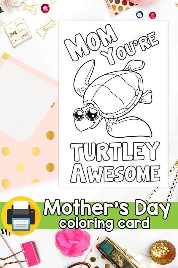 Printable Turtley Awesome Mom Card