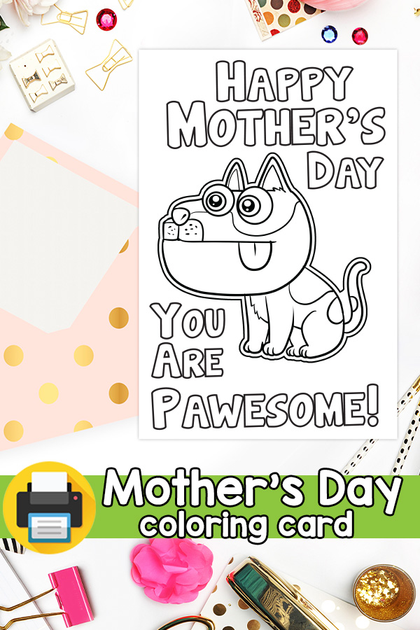 Printable You are Pawesome Dog Mothers Day Card