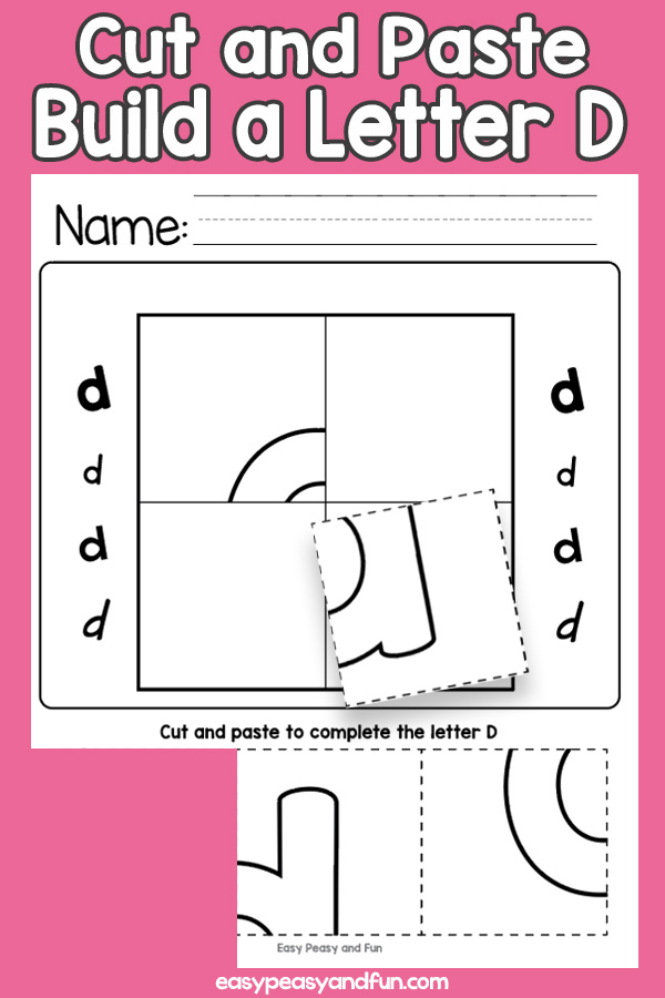 Cut and Paste Build a Letter D Worksheets
