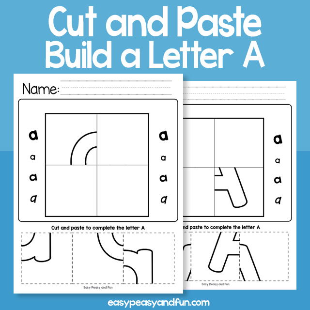 Cut and Paste Build a Letter a Worksheets