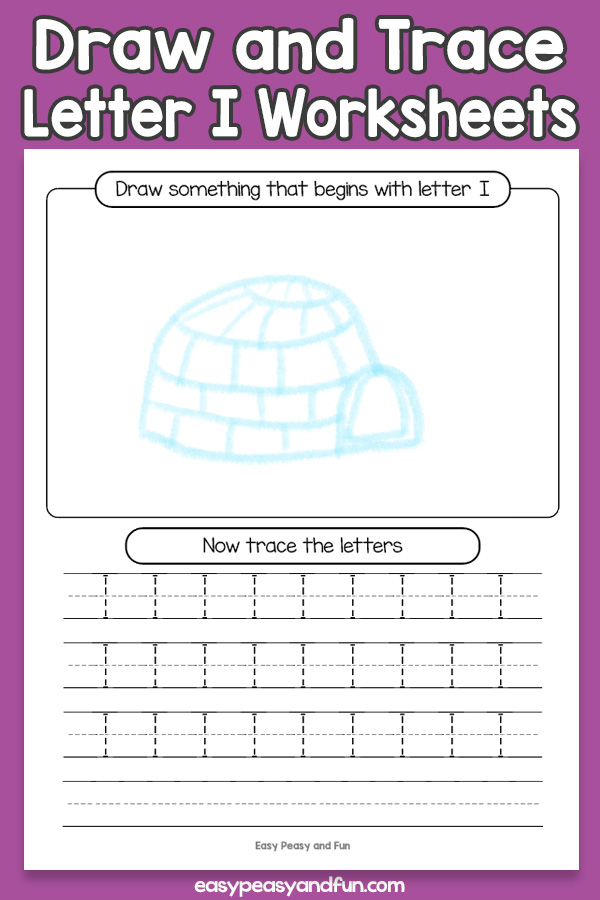 Draw and Trace Letter I Worksheets for Kids