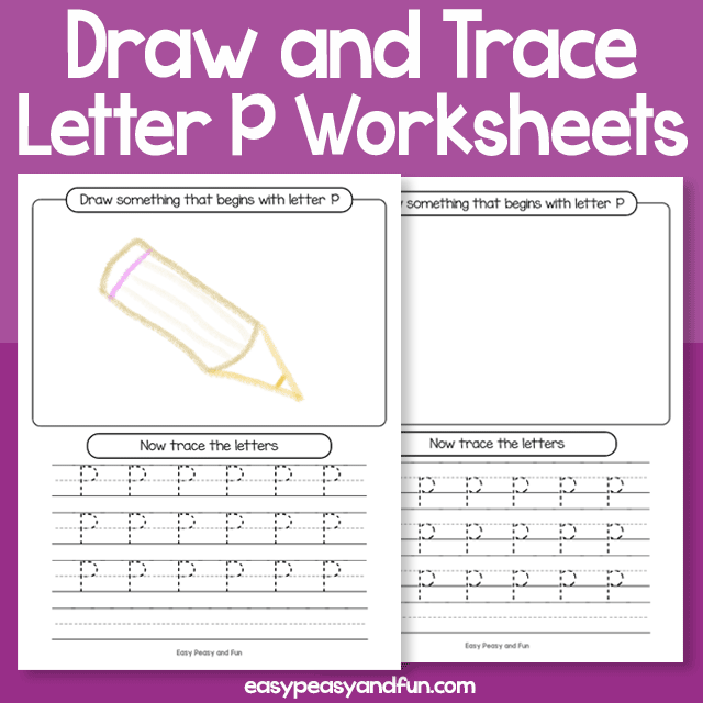 Draw and Trace Letter P Worksheets
