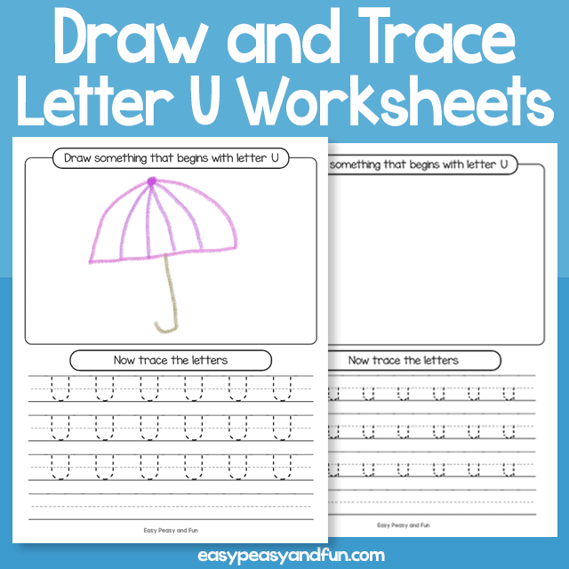 Draw and Trace Letter U Worksheets