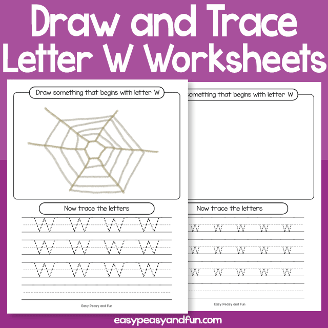 Draw and Trace Letter W Worksheets