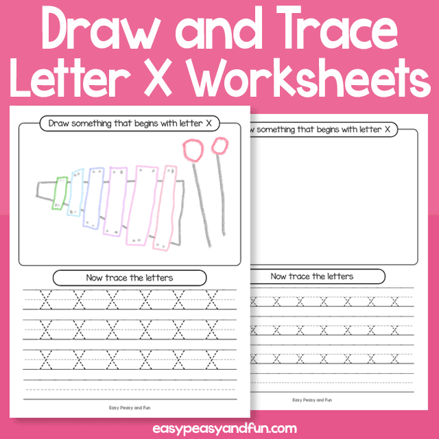 Draw and Trace Letter X Worksheets