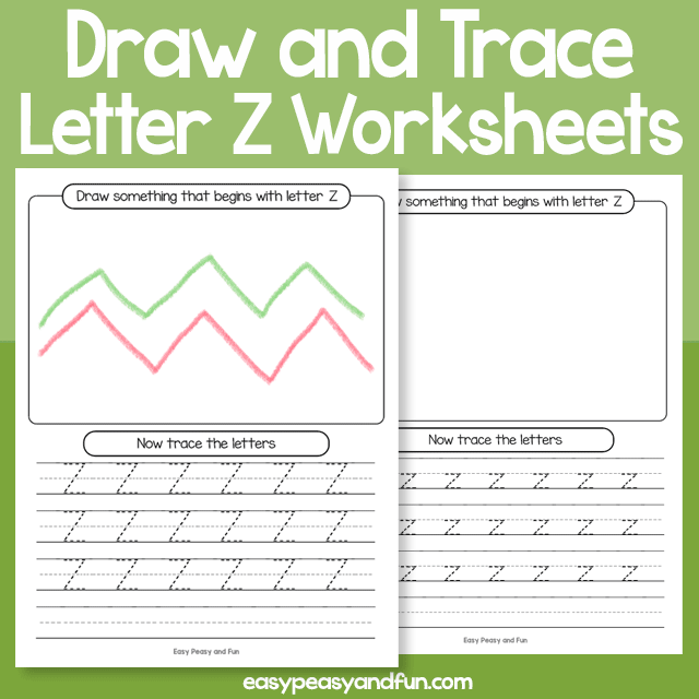 Draw and Trace Letter Z Worksheets
