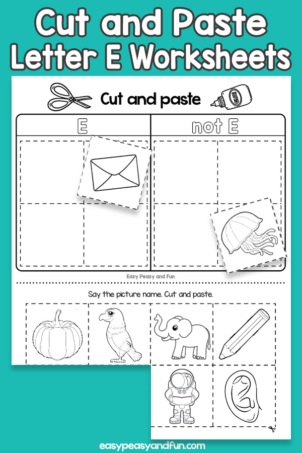 Cut and Paste Letter E Worksheets for Kids