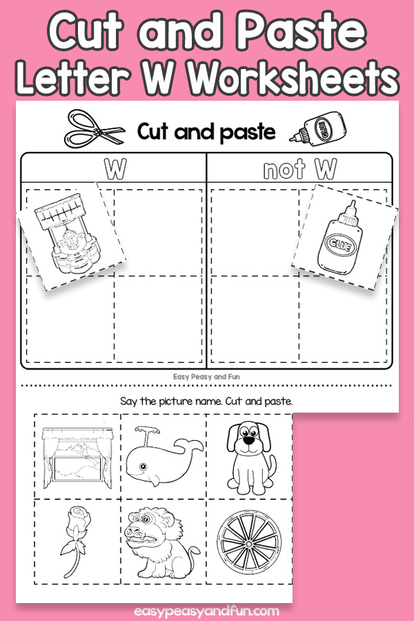 Cut and Paste Letter W Worksheets for Kids